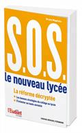 """Couverture de l'ouvrage """"S.O.S : le nouveau lycée, la réforme décryptée"""
