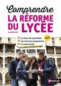"""Couverture de l'ouvrage """"Comprendre la réforme du lycée"""""""
