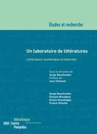 Boucheron, et al. Un laboratoire de littératures. BPI
