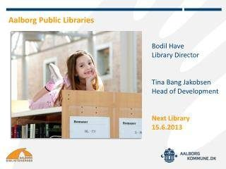 Présentation de Aalborg Public Libraries
