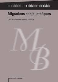 Couverture de l'ouvrage Migrations et bibliothèques