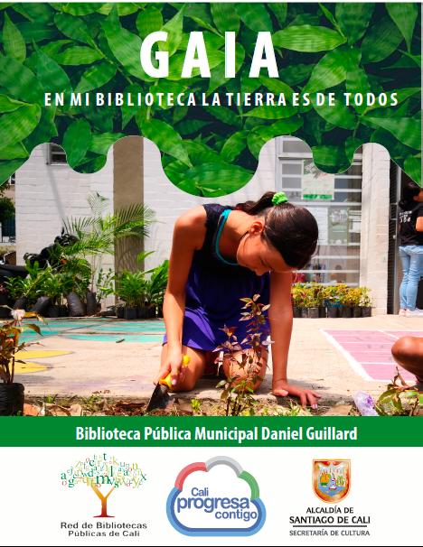 Affiche du projet Gaia - Dans ma bibliothèque, la terre appartient à tout le monde, présentant une jeune fille en train de jardiner.