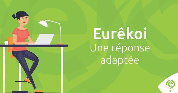 Eurêkoi, une réponse adaptée
