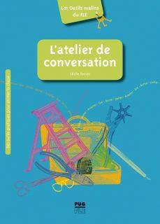"""Couverture de l'ouvrage """"""""L'atelier de conversation"""""""