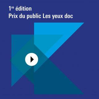 1re édition du Prix du public Les yeux doc